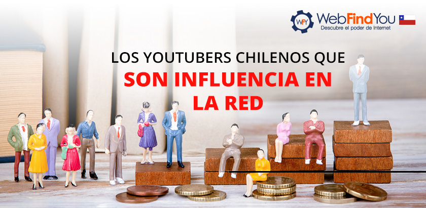 Los Youtubers Chilenos que son Influencia en la Red