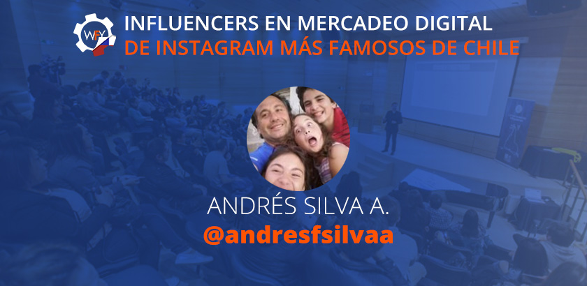 Influencers de Mercadeo Digital de Instagram más Famosos en Chile: Andrés Silva A.