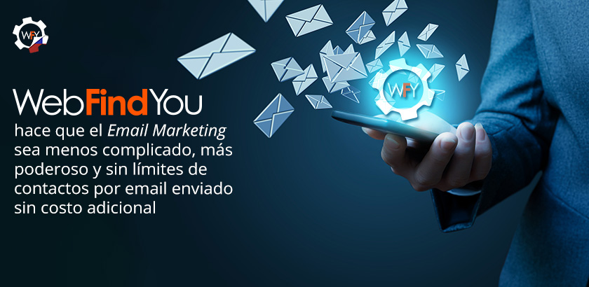 WebFindYou Integra un Poderoso Email Marketing dentro de sus Herramientas