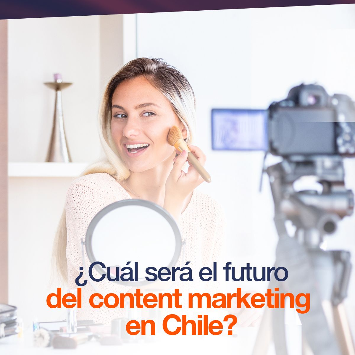 ¿Cuál será el futuro del content marketing en Chile?