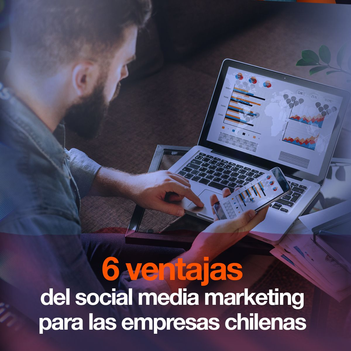 6 ventajas del social media marketing para las empresas chilenas