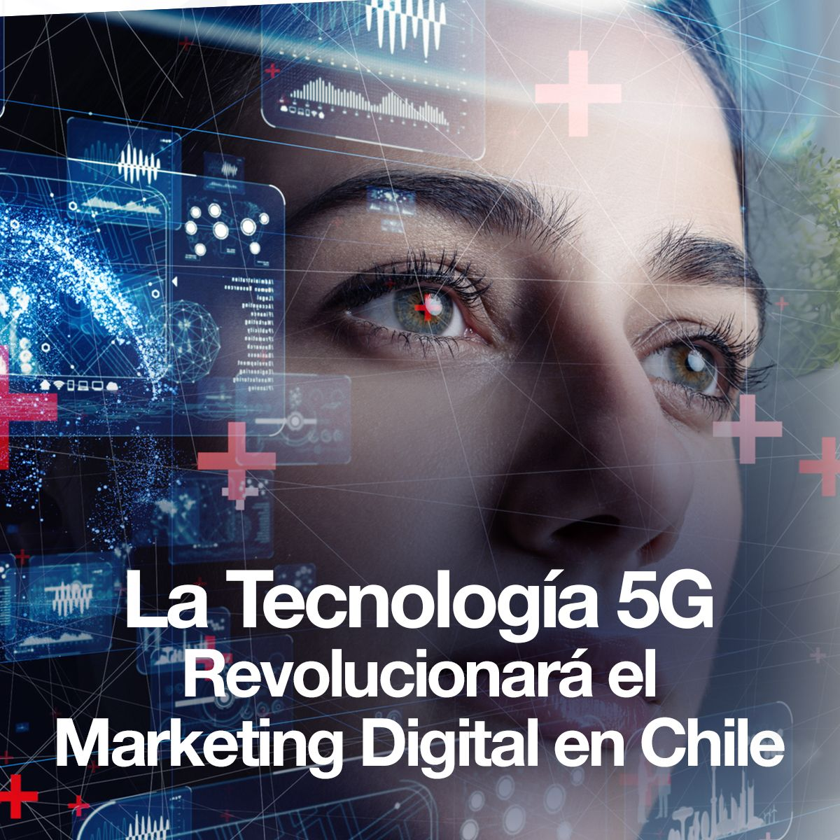 La Tecnología 5G Revolucionará el Marketing Digital en Chile
