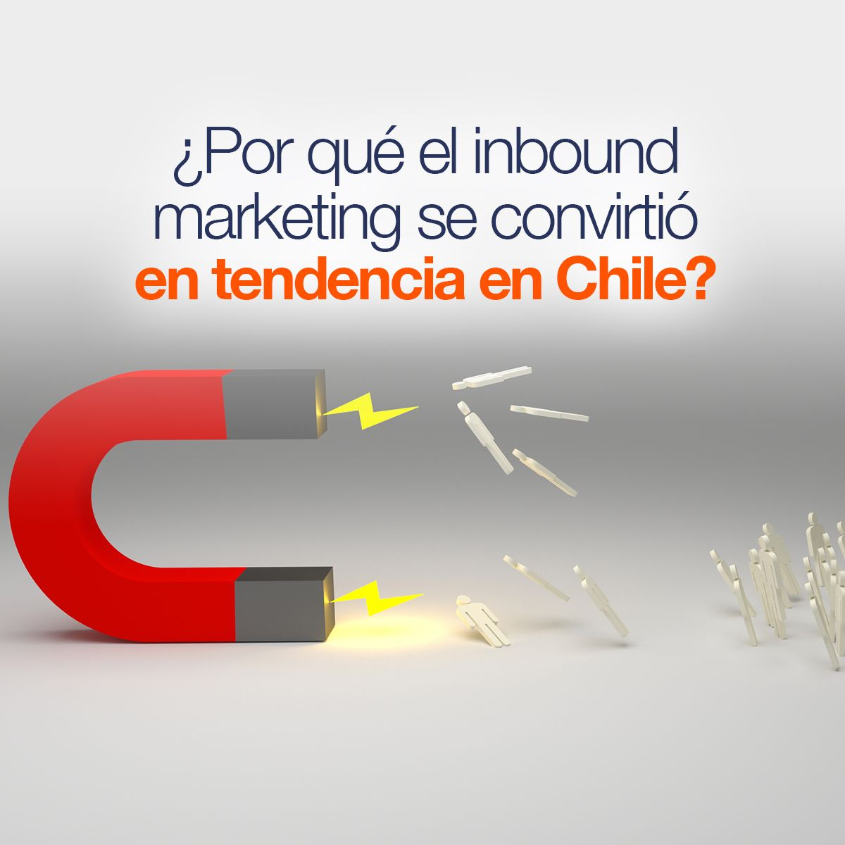 ¿Por qué el inbound marketing se convirtió en tendencia en Chile?